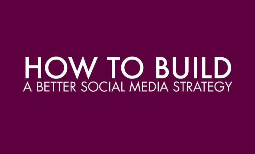5 Tips for Building a Better Social Media Strategy | Roop & Co.