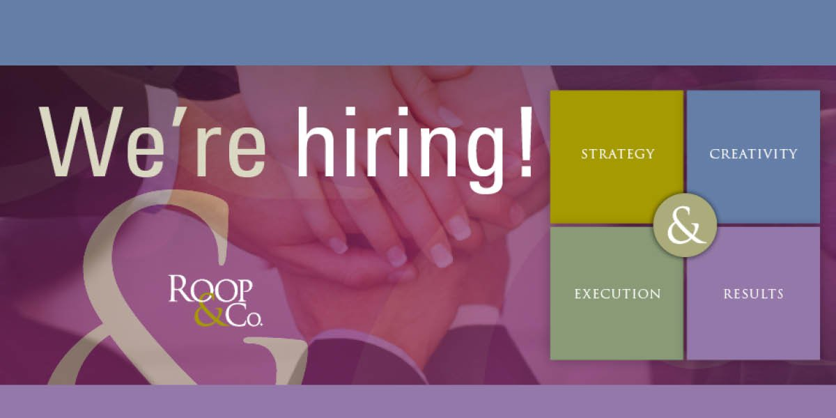 Roop & Co. is Hiring for PR and Communications