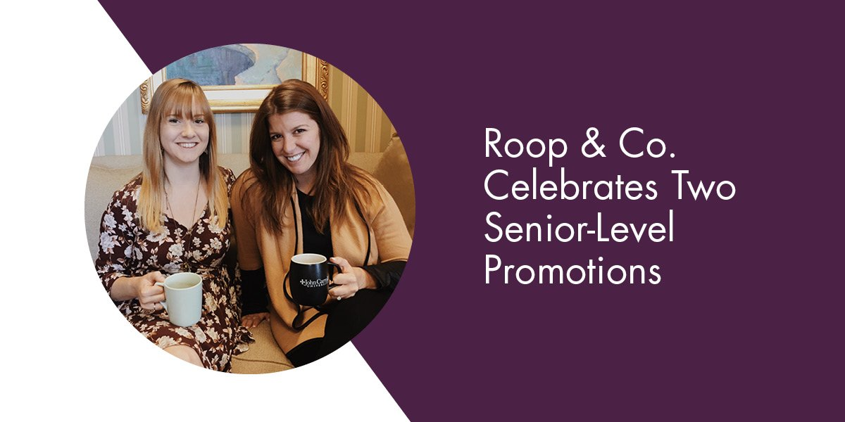 Roop & Co. Celebrates Two Senior-Level Promotions
