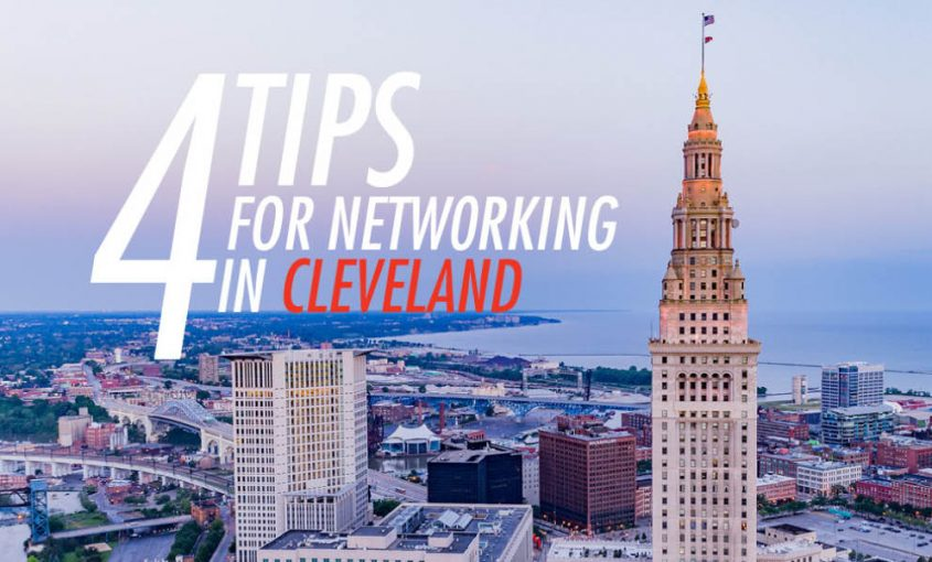 4 Tips for Effective Networking in Cleveland | Roop & Co.