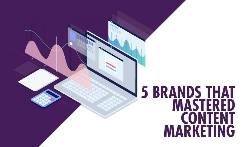 Top 5 Brands That Have Mastered Content Marketing | Roop & Co.