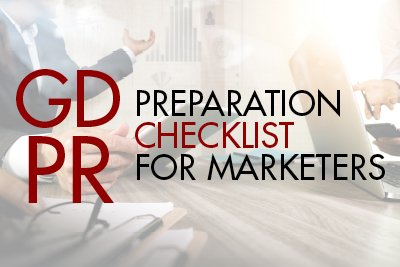 GDPR preparation checklist for marketers