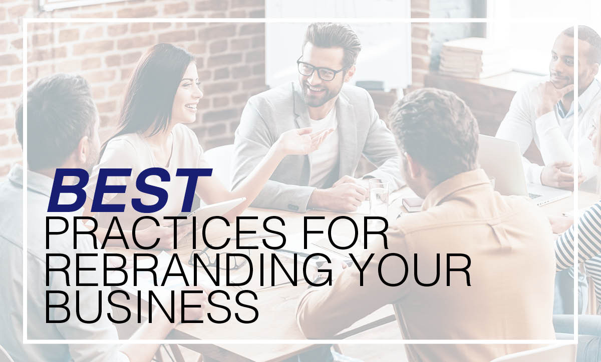 Best Practices for Rebranding Your Business