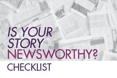 Checklist- IS YOUR STORY NEWSWORTHY