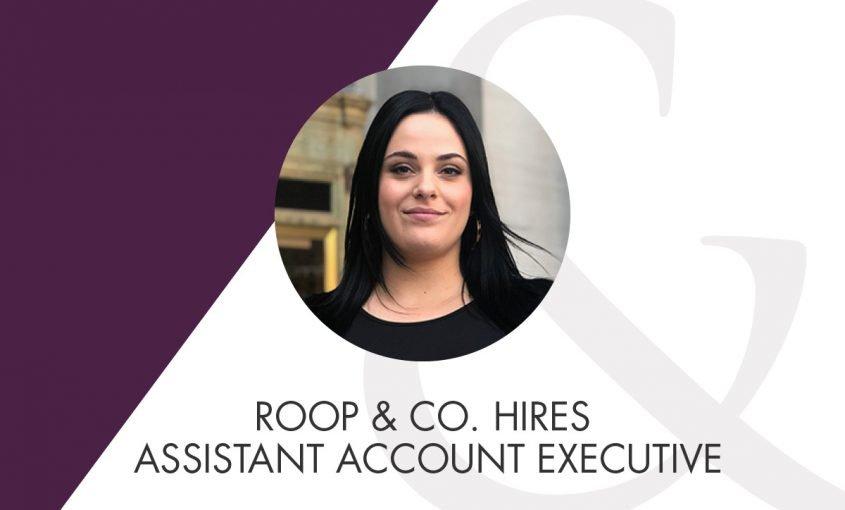 Roop & Co. Hires Assistant Account Executive