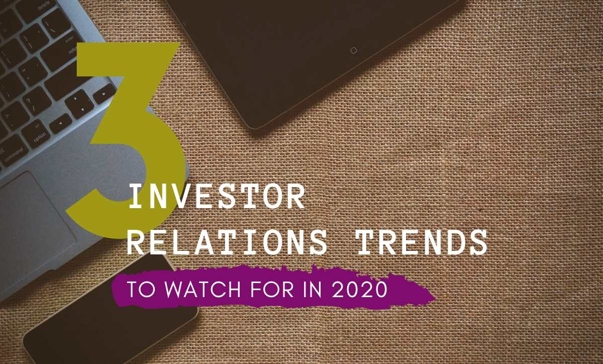 3 investor relations trends in 2020